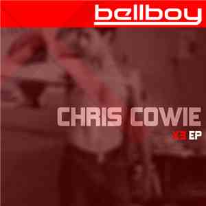 Chris Cowie - X3 EP download free