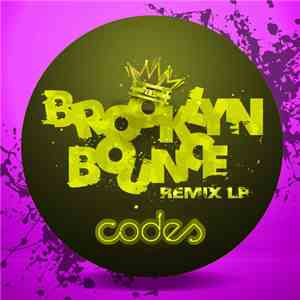Codes  - Brooklyn Bounce Remix LP download free
