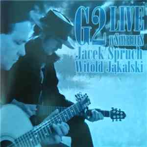 G2  - Jacek Spruch & Witold Jąkalski - Live In Satyrblues download free