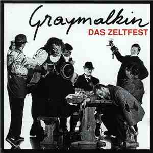Graymalkin  - Das Zeltfest download free