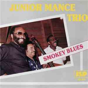 Junior Mance Trio - Smokey Blues download free