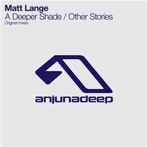 Matt Lange - A Deeper Shade / Other Stories download free