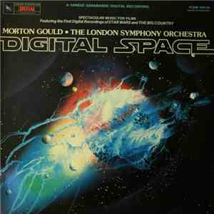 Morton Gould, The London Symphony Orchestra - Digital Space download free