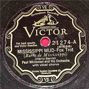 Paul Whiteman And His Orchestra - Mississippi Mud / From Monday On download free
