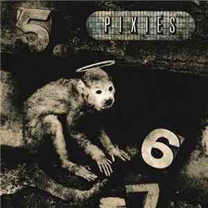 Pixies - Monkey Gone To Heaven download free