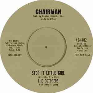 The Octobers With Dave & Larry - Stop It Little Girl download free