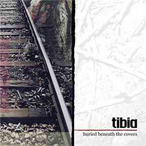 Tibia - Buried Beneath The Covers download free