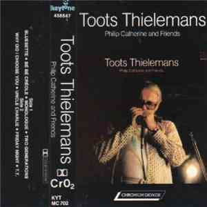 Toots Thielemans - Toots Thielemans / Philip Catherine And Friends download free