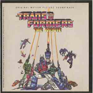 Various - The Transformers - The Movie, Original Motion Picture Soundtrack download free