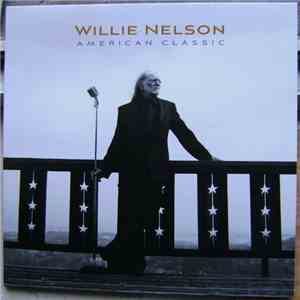 Willie Nelson - American Classic download free